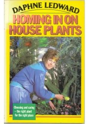 Daphne Ledward - Homing in on House Plants